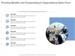 Providing Benefits And Compensating To Organizational Sales Force Infographic Template