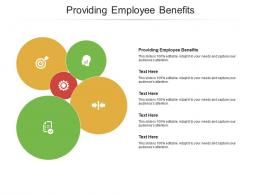 Providing Employee Benefits Ppt Powerpoint Presentation Show Objects Cpb
