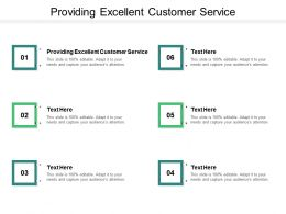 Providing Excellent Client Service Ppt Powerpoint Presentation Styles Template Cpb