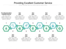 Providing Excellent Customer Service Ppt Powerpoint Presentation Picture Cpb