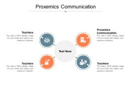 Proxemics Communication Ppt Powerpoint Presentation Infographic Template Cpb