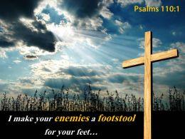 Psalms 110 1 I Make Your Enemies Powerpoint Church Sermon