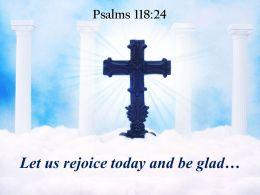 Psalms 118 24 Let us rejoice today PowerPoint Church Sermon