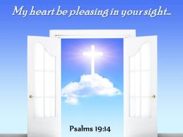 Psalms 19 14 My Heart Be Pleasing PowerPoint Church Sermon