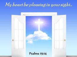 Psalms 19 14 My Heart Be Pleasing PowerPoint Church Sermon