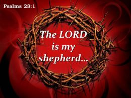 Psalms 23 1 The LORD Is My Shepherd Powerpoint Church Sermon