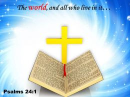 Psalms 24 1 The World And All Who Live Powerpoint Church Sermon