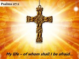 Psalms 27 1 My Life Of Whom Shall Powerpoint Church Sermon