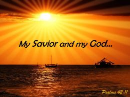 Psalms 42 11 My Savior And My God Powerpoint Church Sermon