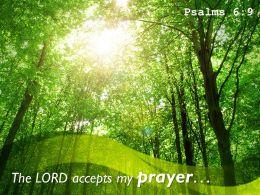 Psalms 6 9 The LORD Accepts My Prayer Powerpoint Church Sermon
