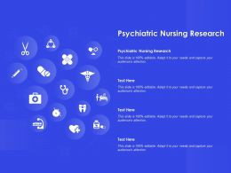 Psychiatric Nursing Research Ppt Powerpoint Presentation Model Infographic Template