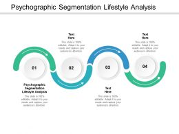Psychographic Segmentation Lifestyle Analysis Ppt Powerpoint Presentation Professional Master Slide Cpb