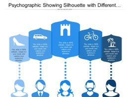 Psychographic Showing Silhouette With Different Shopping Choices