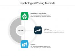 Psychological Pricing Methods Ppt Powerpoint Presentation Icon Design Inspiration Cpb