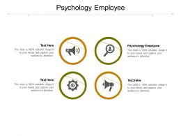 Psychology Employee Ppt Powerpoint Presentation Layouts Templates Cpb