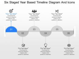 pt Six Staged Year Based Timeline Diagram And Icons Powerpoint Template