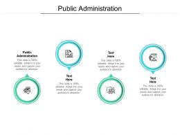 Public Administration Ppt Powerpoint Presentation Show Topics Cpb