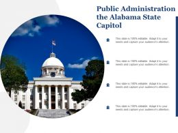 Public Administration The Alabama State Capitol