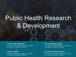 Public Health Research And Development Powerpoint Topics