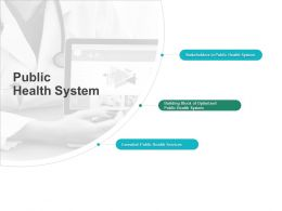 Public Health System Stakeholders Ppt Powerpoint Presentation Professional Smartart