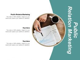 Public Relation Marketing Ppt Powerpoint Presentation Ideas Graphic Images Cpb