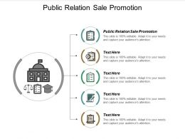 Public Relation Sale Promotion Ppt Powerpoint Presentation Styles Diagrams Cpb
