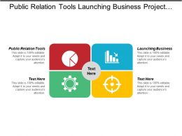 Public Relation Tools Launching Business Project Management Business Idea