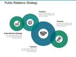 Public Relations Strategy Ppt Powerpoint Presentation Gallery Ideas Cpb