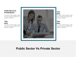 Public Sector Vs Private Sector Ppt Powerpoint Presentation Infographic Template Layout Ideas Cpb