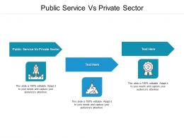 Public Service Vs Private Sector Ppt Powerpoint Presentation Ideas Visual Aids Cpb