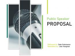 Public Speaker Proposal Powerpoint Presentation Slides
