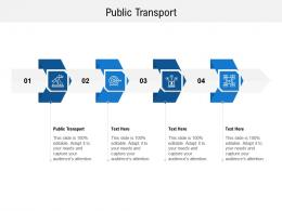 Public Transport Ppt Powerpoint Presentation Icon Graphic Images Cpb
