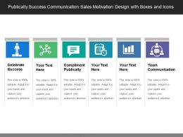 Publically Success Communication Sales Motivation Design With Boxes And Icons
