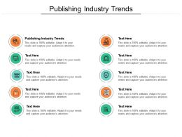 Publishing Industry Trends Ppt Powerpoint Presentation Layouts Guidelines Cpb
