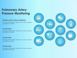 Pulmonary Artery Pressure Monitoring Ppt Powerpoint Presentation Infographic Template