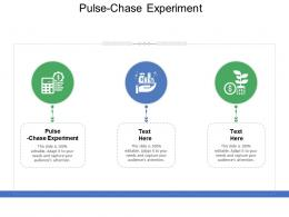 Pulse Chase Experiment Ppt Powerpoint Presentation Model Templates Cpb