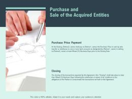 Purchase And Sale Of The Acquired Entities Price Payment  Ppt Slides