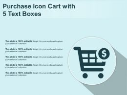 Purchase Icon Cart With 5 Text Boxes