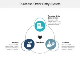 Purchase Order Entry System Ppt Powerpoint Presentation Icon Graphics Download Cpb