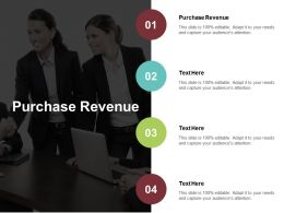 Purchase Revenue Ppt Powerpoint Presentation Ideas Template Cpb