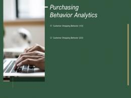 Purchasing Behavior Analytics How To Drive Revenue With Customer Journey Analytics Ppt Slide