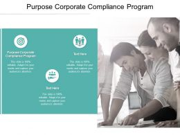 Purpose Corporate Compliance Program Ppt Powerpoint Presentation Infographic Template Example Cpb