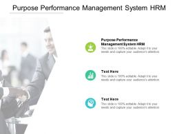 Purpose Performance Management System HRM Ppt Powerpoint Presentation Tips Cpb