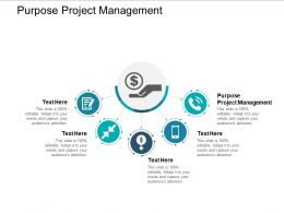 Purpose Project Managementcpb Ppt Powerpoint Presentation Styles Slides Cpb