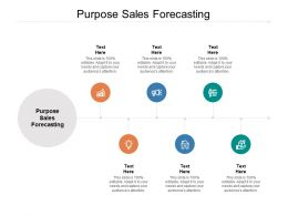 Purpose Sales Forecasting Ppt Powerpoint Presentation File Graphics Example Cpb