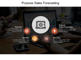Purpose Sales Forecasting Ppt Powerpoint Presentation Gallery Examples Cpb