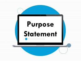 Purpose Statement Ppt Powerpoint Presentation File Outline