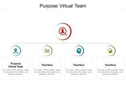 Purpose Virtual Team Ppt Powerpoint Presentation Designs Download Cpb