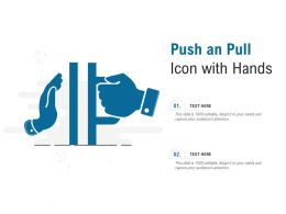 Push An Pull Icon With Hands