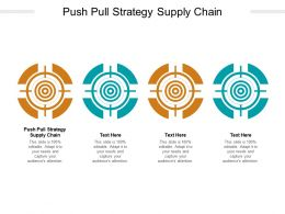 Push Pull Strategy Supply Chain Ppt Powerpoint Presentation Show Smartart Cpb